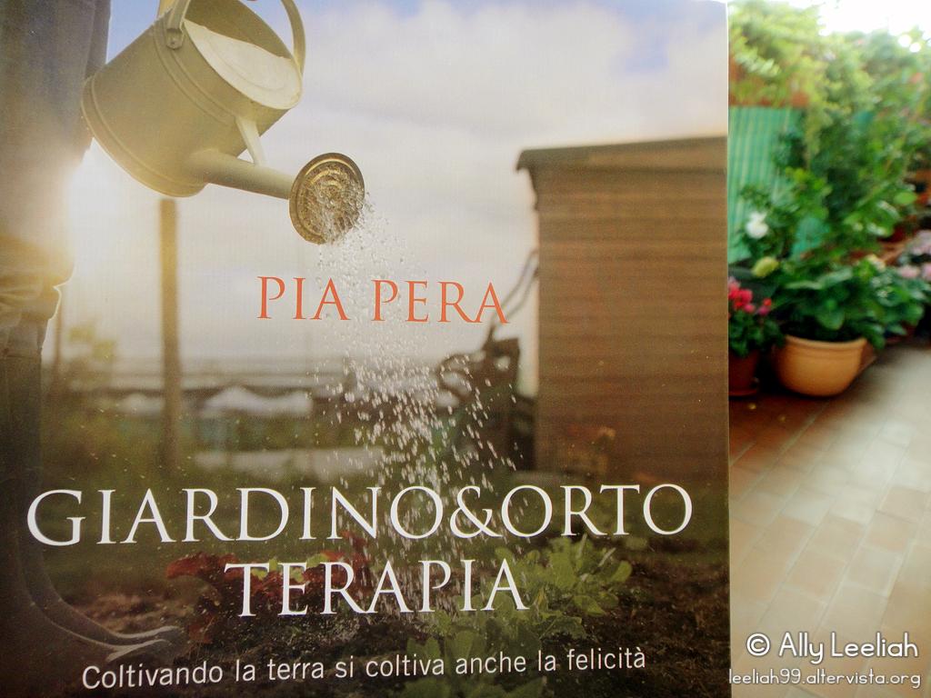 """Giardino&Orto Terapia"" di Pia Pera © leeliah99.altervista.org"